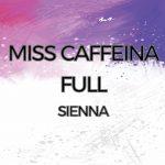 Miss Caffeina - Full - Sienna en Pinoso