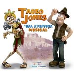 Musical Tadeo Jones en Teatro Principal Alicante