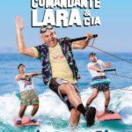 COMANDANTE LARA & Cía. - Pilar de la Horadada